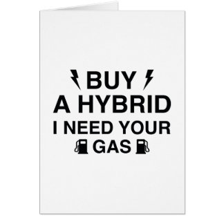 Buy A Hybrid I Need Your Gas Card