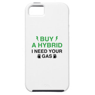 Buy A Hybrid I Need Your Gas iPhone 5 Case