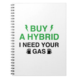 Buy A Hybrid I Need Your Gas Note Book