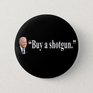 Buy a shotgun 2 inch round button