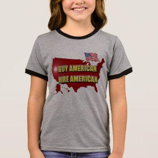 Buy America!  Hire America! Ringer T-Shirt