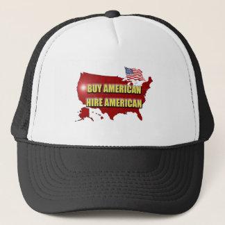 Buy America!  Hire America! Trucker Hat