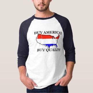 Buy American, Buy Quality T-Shirt