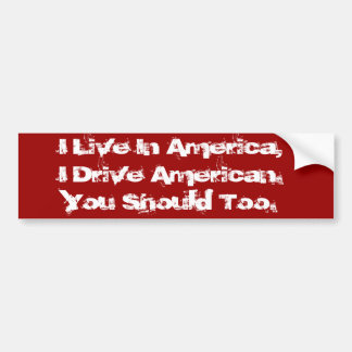Buy American. - Customized in Red Bumper Sticker