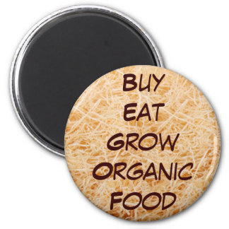 Buy Eat Grow Organic magnet
