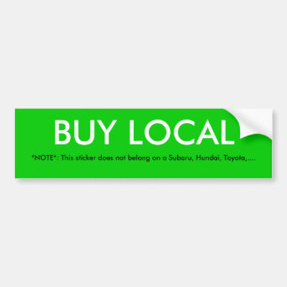 BUY LOCAL BUMPER STICKER