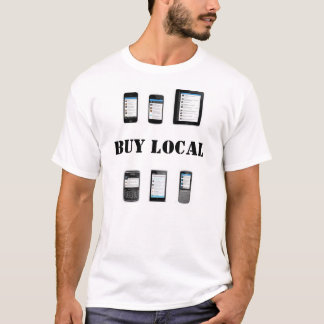 Buy Local Electronic Device Shirt