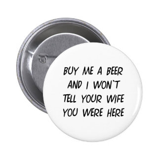 Buy Me A Beer Pinback Button