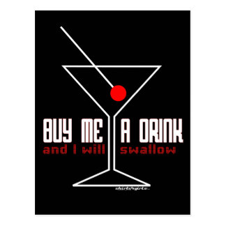 Buy me a drink and I will swallow Postcard