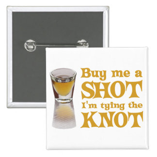 buy me a shot gold 2 inch square button