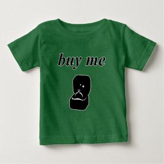 Buy Me Baby T-Shirt