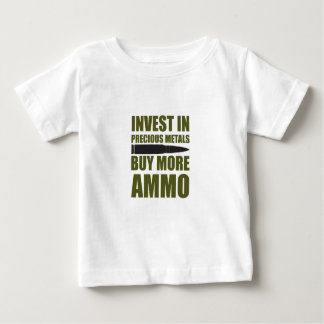 Buy more Ammo, invest in Metal Baby T-Shirt