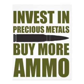 Buy more Ammo, invest in Metal Letterhead