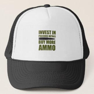 Buy more Ammo, invest in Metal Trucker Hat