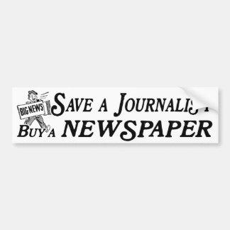 Buy Newspaper Save Journalist Bumper Sticker
