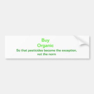 Buy Organic Bumper Sticker