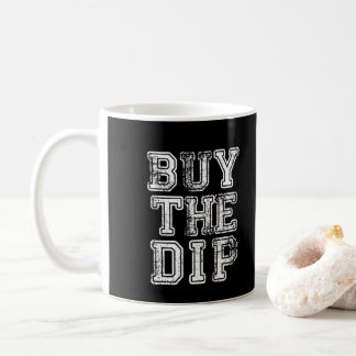 Buy the Dip Print Mug