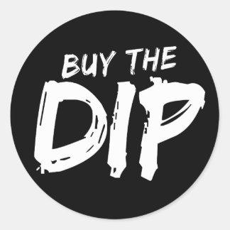 Buy the Dip White Print Sticker