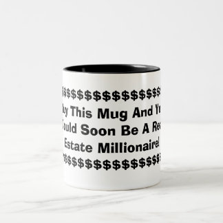 BUY THIS MUG AND YOU COULD SOON BE A REAL ESTATE