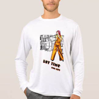 Buy time, for life T-Shirt
