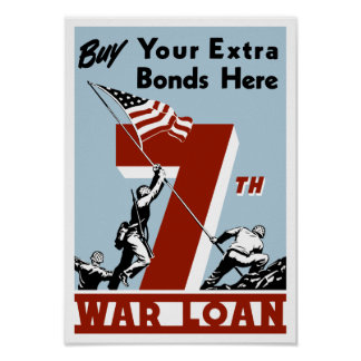 Buy Your Extra Bonds Here 7th War Loan Posters