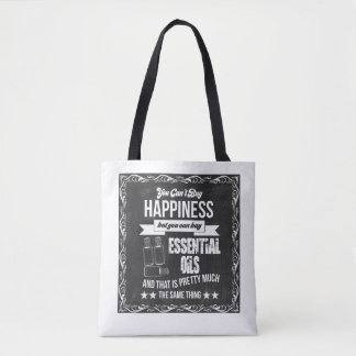 Buying Essential Oils equals Happiness Tote Bag