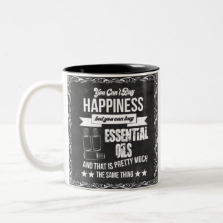 Buying Essential Oils equals Happiness Two-Tone Coffee Mug