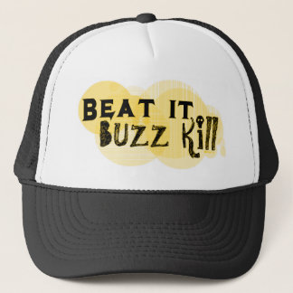 Buzz Kill Hat