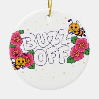 Buzz Off Ceramic Ornament