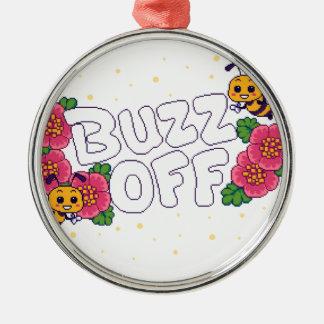 Buzz Off Metal Ornament
