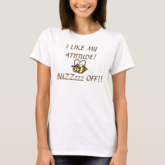 BUZZzzz OFF!! T-shirt