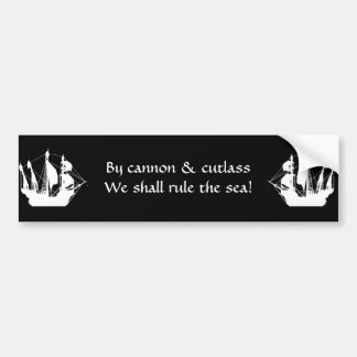 By cannon we shall rule bumper sticker