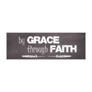 By Grace Through Faith Bible Quote Canvas Print
