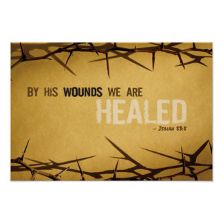 By His Wounds Art Print