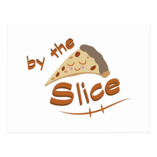 By The Slice Postcard