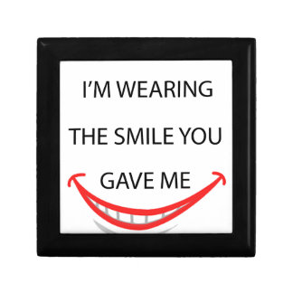 by the  way  i'm  wearing the smile you gave me.pn gift box