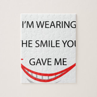 by the  way  i'm  wearing the smile you gave me.pn jigsaw puzzle