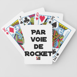 BY WAY OF ROCKET - Word games - François City Bicycle Playing Cards