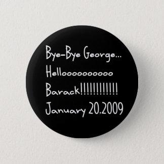 BYE-BYE GEORGE 2 INCH ROUND BUTTON