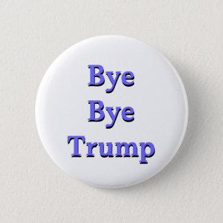 Bye Bye Trump Impeachment Button