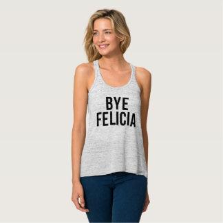 Bye Felicia Flowy Racerback Tank Top