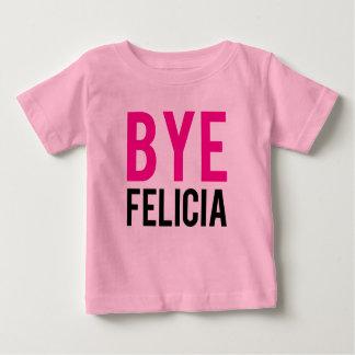 Bye Felicia funny baby shirt Pink Girls