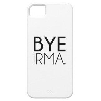 Bye Irma iPhone 5 Cover