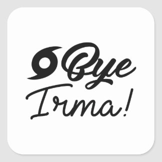 Bye Irma Square Sticker