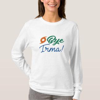 Bye Irma T-Shirt