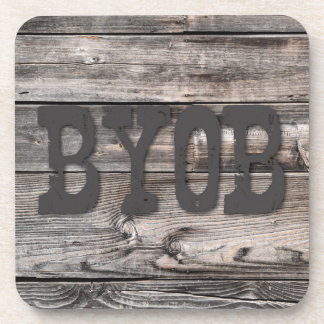 BYOB - on wood texture Coaster