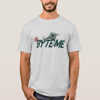 BYTE' ME T-shirt