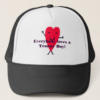 c4, Everybody loves a Tranny Boy! Trucker Hat