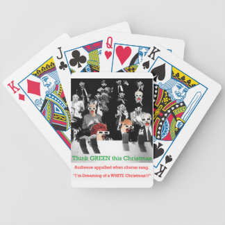 C Audience appalled when chorus sang I'm dreaming Bicycle Playing Cards