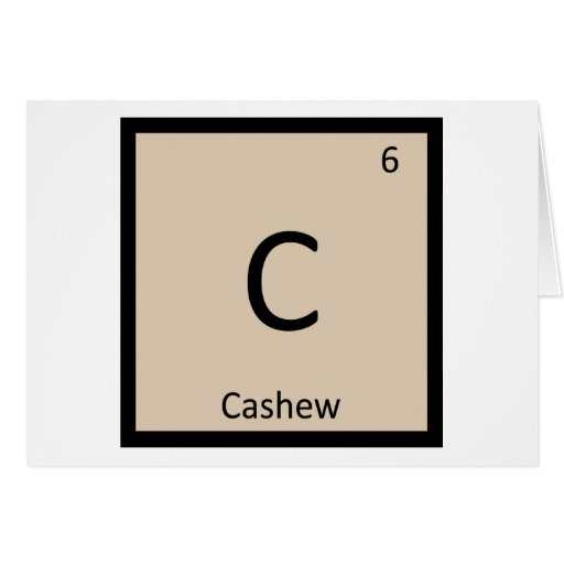 C - Cashew Nut Chemistry Periodic Table Symbol Greeting Card